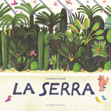 La serra. Ediz. a colori - Giovanni Colaneri - copertina