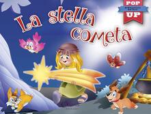 La stella cometa. Pop-up miniclassici Natale. Ediz. a colori.pdf