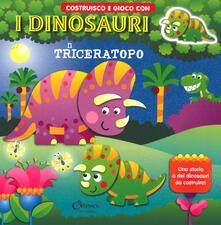Il triceratopo. Costruisco e gioco con i dinosauri. Ediz. a colori.pdf