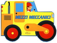 Criticalwinenotav.it Mezzi meccanici. Ediz. a colori Image