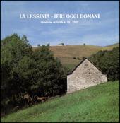 La Lessinia. Ieri, oggi, domani. Quaderno culturale. Vol. 18