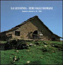 La Lessinia. Ieri, oggi, domani. Quaderno culturale. Vol. 19.pdf