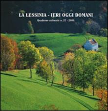 La Lessinia. Ieri, oggi, domani. Quaderno culturale. Vol. 27.pdf