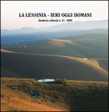 La Lessinia. Ieri, oggi, domani. Quaderno culturale. Vol. 31.pdf