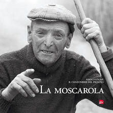 La moscarola. Con CD-Audio - copertina