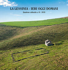 Daddyswing.es La Lessinia. Ieri, oggi, domani. Quaderno culturale (2018). Con DVD video. Vol. 41 Image