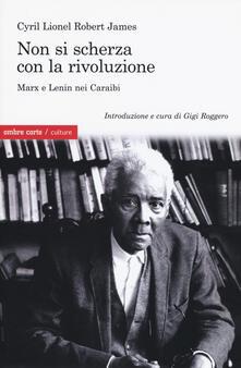 Fondazionesergioperlamusica.it Non si scherza con la rivoluzione. Marx e Lenin nei Caraibi Image