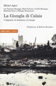 Listadelpopolo.it La giungla di Calais. I migranti, la frontiera e il campo Image