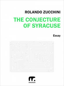 Theconjecture of Syracuse
