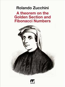 Atheorem on the Golden Section and Fibonacci numbers
