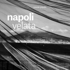 Napoli velata - Oreste Pipolo - copertina