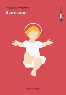 Il presepe. Ediz. italiana e inglese - Marco Perillo - copertina