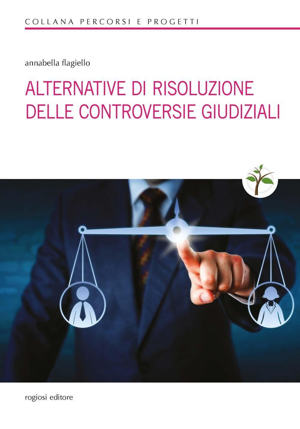 Alternative di risoluzione delle controversie giudiziali