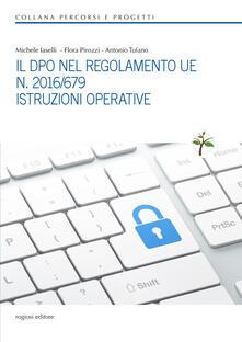 Aboutschuster.de Il DPO nel regolamento UE n. 2016/679. Istruzioni operative Image
