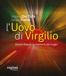 L uovo di Virgilio. Dentro Napoli: la memoria dei luoghi.pdf