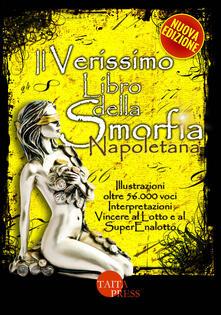 Il verissimo libro della smorfia napoletana. Ediz. illustrata.pdf