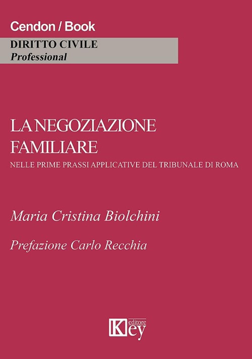 La negoziazione familiare nelle prime prassi applicative del tribunale di Roma