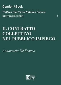 Il contratto collettivo nel pubblico impiego
