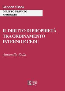 Il diritto di proprietà tra ordinamento interno e CEDU