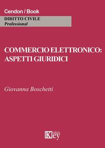 Commercio elettronico. Aspetti giuridici