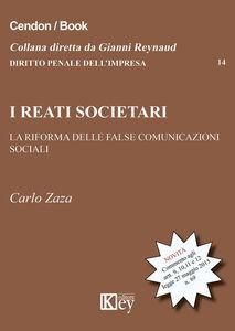 I reati societari. La riforma delle false comunicazioni sociali
