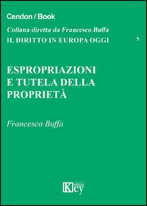 Espropriazione e tutela della proprietà