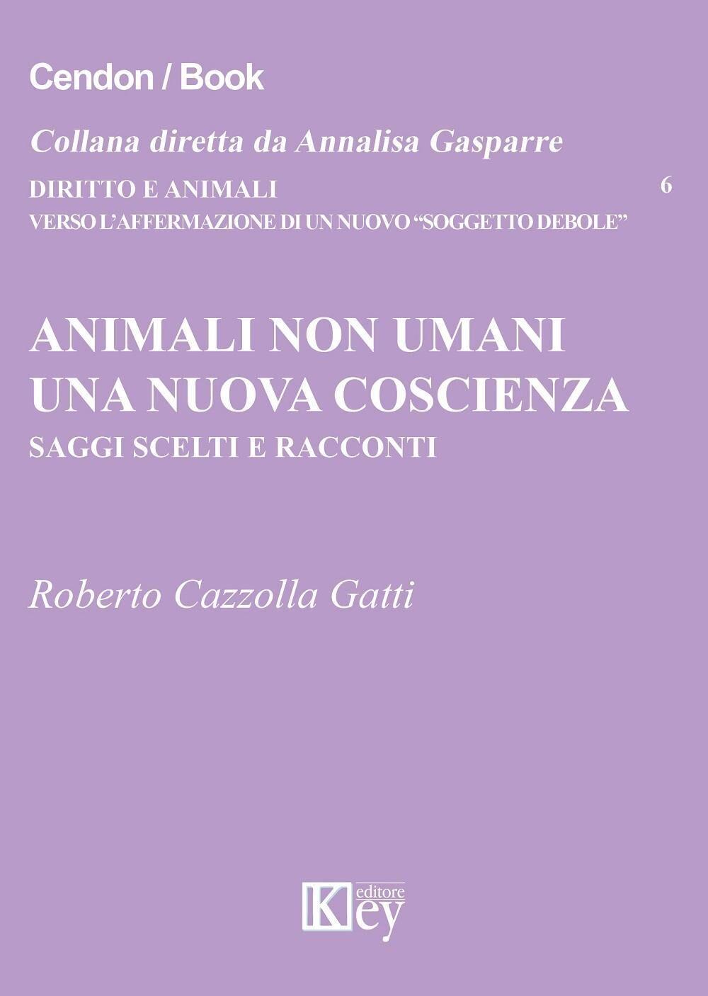 Animali non umani. Una nuova coscienza