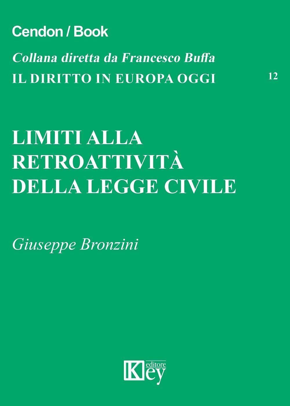 Limiti alla retroattività della legge civile