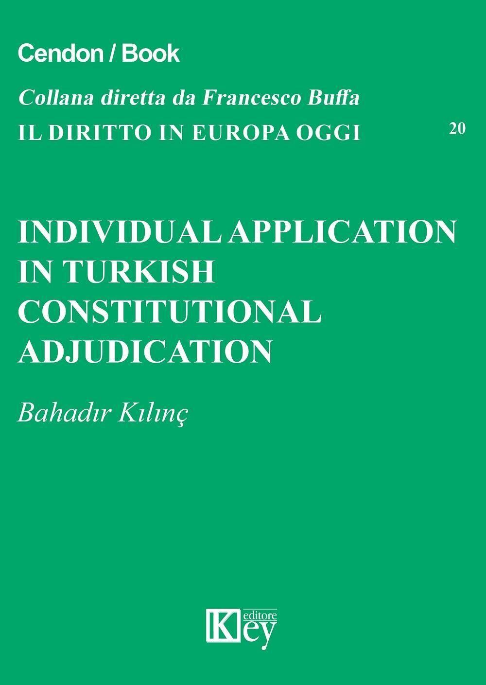 Individual application in Turkish constitutional adjudication court