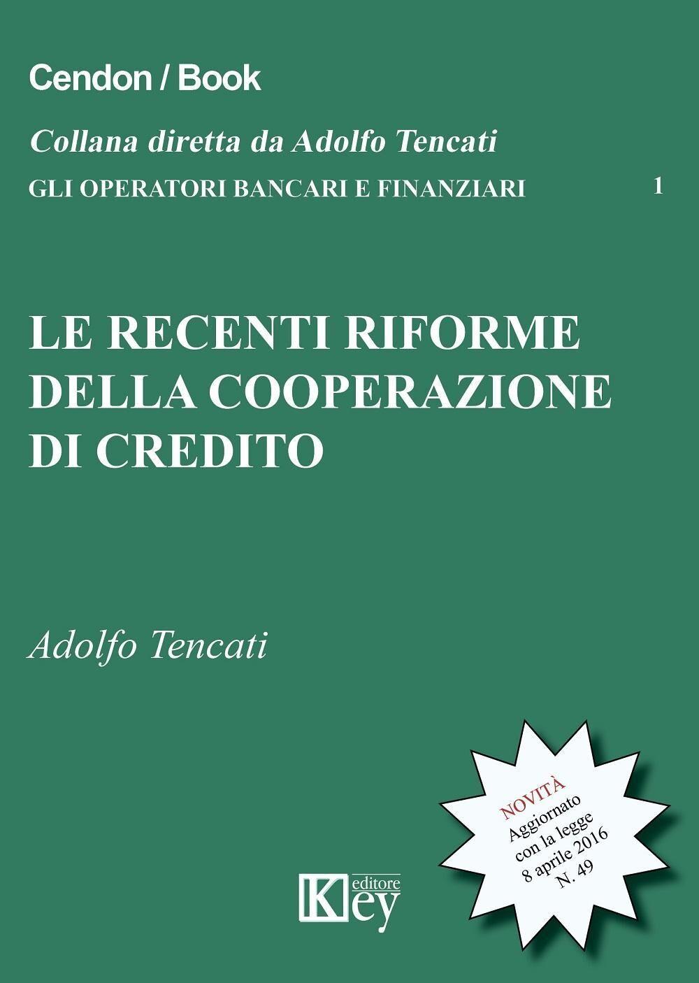 Le recenti riforme della cooperazione del credito