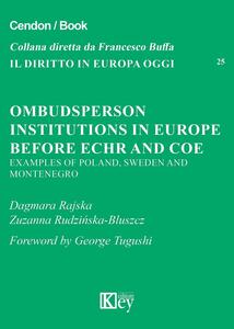 Ombudsperson institutions in Europe before Echr and Coe. Examples of Poland, Sweden and Montenegro