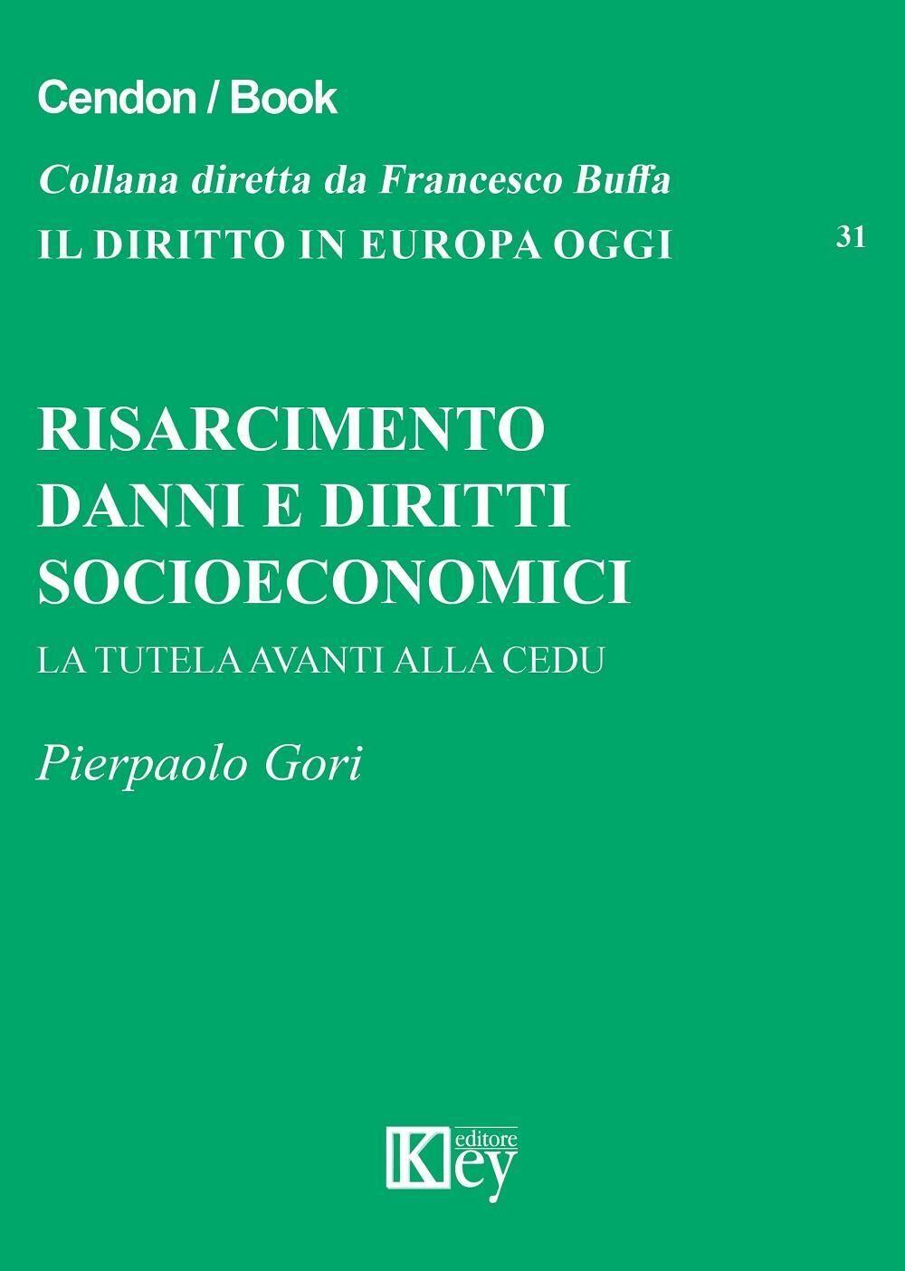 Risarcimento danni e diritti socioeconomici. La tutela avanti alla CEDU