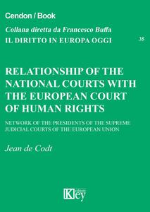 Relationship of the national courts with the european court of human rights