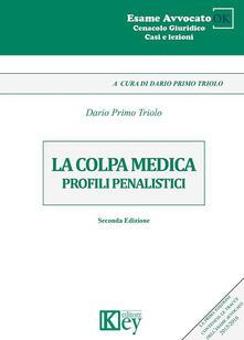 Nordestcaffeisola.it La colpa medica. Profili penalistici Image