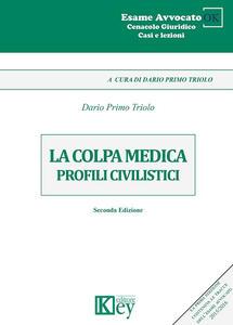 La colpa medica. Profili civilistici