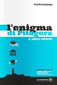 L' enigma di Pitagora e altre storie - Filippo Radogna - copertina