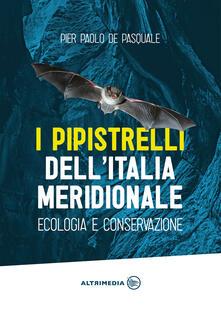 Daddyswing.es I pipistrelli dell'Italia meridionale. Ecologia e conservazione Image