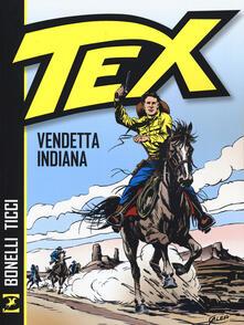 Capturtokyoedition.it Tex. Vendetta indiana Image