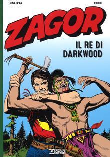 Zagor. Il re di Darkwood.pdf