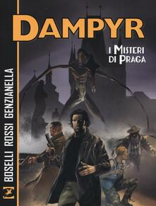 Camfeed.it I misteri di Praga. Dampyr Image