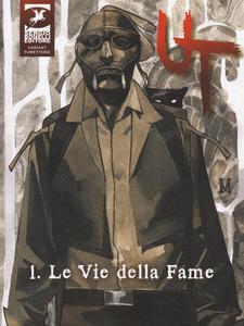 Libro Le vie della fame. Ut. Vol. 1 Paola Barbato , Corrado Roi