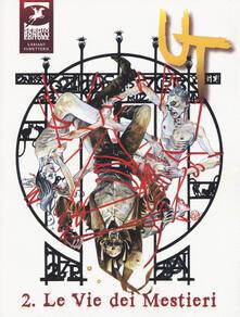 Criticalwinenotav.it Le vie dei mestieri. Ut. Vol. 2 Image