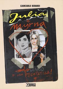 Librisulladiversita.it Diario di una psicopatica! Julia & Myrna Image