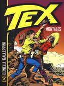 Libro Montales. Tex Gianluigi Bonelli Aurelio Galeppini