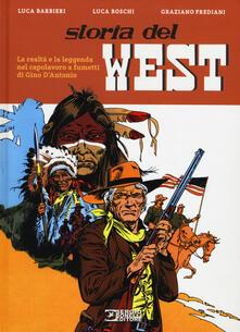 Ipabsantonioabatetrino.it Storia del West. La realtà e la leggenda nel capolavoro a fumetti di Gino D'Antonio Image