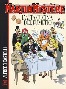 Osteriacasadimare.it Martin Mystère. L'alta cucina del fumetto Image