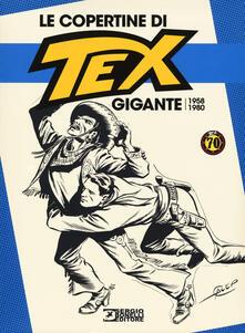 Camfeed.it Le copertine di Tex Gigante (1958-1980). Ediz. a colori Image