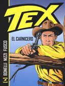 Libro Tex. El Carnicero Gianluigi Bonelli Claudio Nizzi