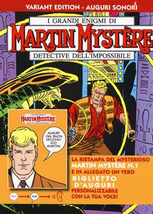 Martin Mystère. Gli uomini in nero. Ediz. variant auguri sonori. Con gadget. Vol. 1.pdf
