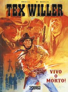 Voluntariadobaleares2014.es Vivo o morto! Tex Willer Image